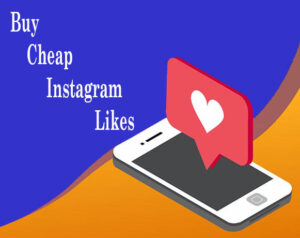 Buy Cheap Instagram Likes
